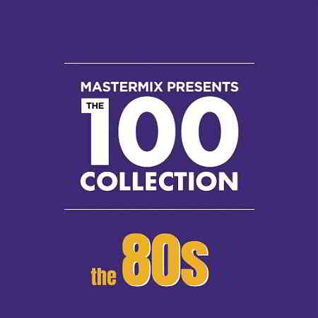The 100 Collection The 80s [4CD]