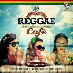 Vintage Reggae Cafe - The Definitive Collection, Vol. 2