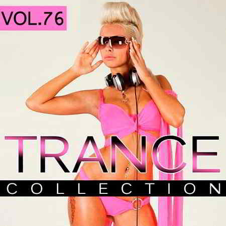 Trance Collection Vol.76