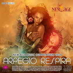 Arpegio Respira: New Age Music Compilation (2019) торрент