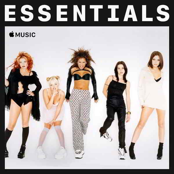 Spice Girls - Essentials [Apple Music Compilation]