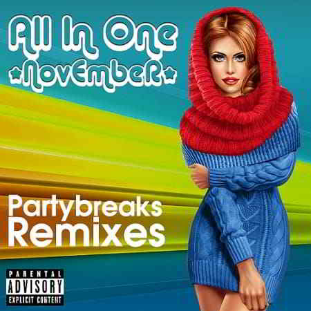 Partybreaks and Remixes - All In One November 004