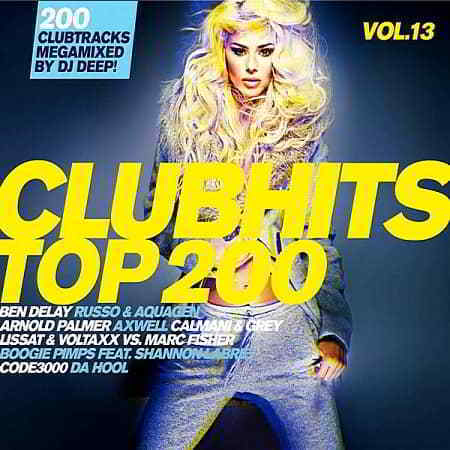 Clubhits Top 200 Vol.13: Mixed by DJ Deep [3CD]