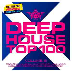 Deephouse Top 100 Volume 8: Mixed by DJ Deep [2CD]