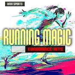 Running Magic: Eurodance Hits (2017) торрент