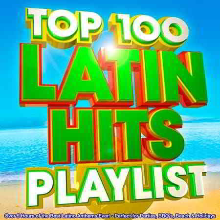 Top 100 Latin Hits Playlist
