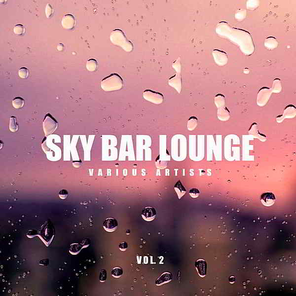 Sky Bar Lounge Vol.2 (2019) торрент