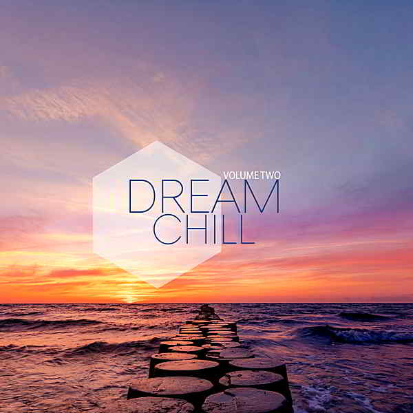 Dream Chill Vol.2 (2019) торрент