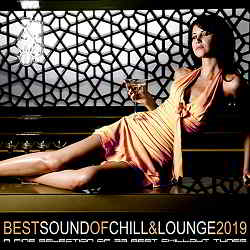 Best Sound Of Chill & Lounge 2019 (2019) торрент