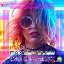 Emotional Feeling: Dance House (2019) торрент