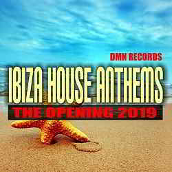 Ibiza House Anthems: The Opening (2019) торрент