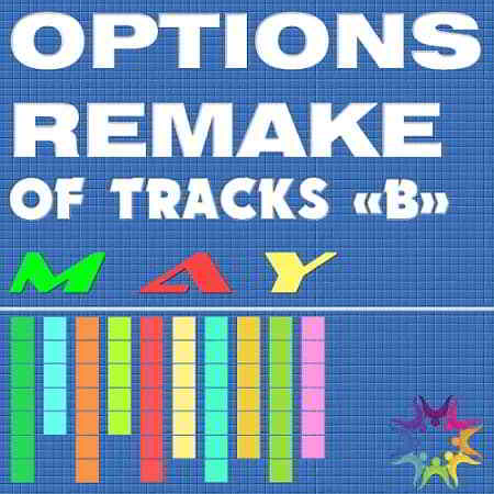 Options Remake Of Tracks May -B-