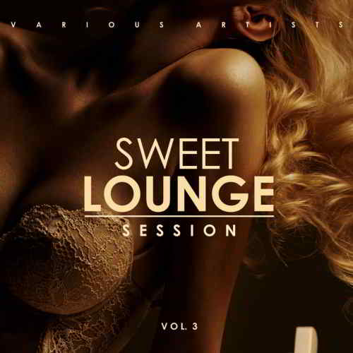 Sweet Lounge Session Vol. 3
