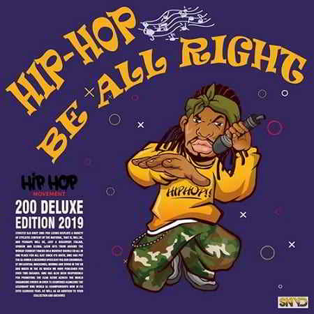Hip Hop Be All Right: Delux Edition