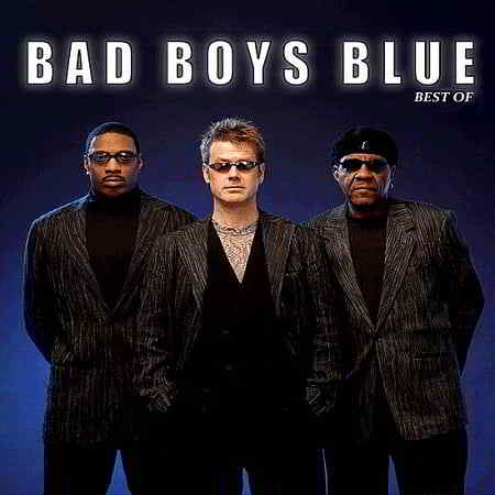 Bad Boys Blue - Best Of [Unofficial Release]