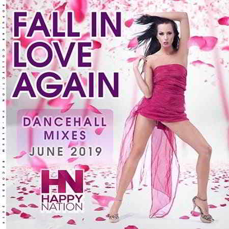 Fall In Love Again: Dancehall Mixes