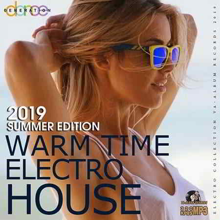 Warm Time Electro House
