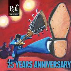 Ruf Records: 25 Years Anniversary