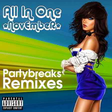 Partybreaks and Remixes - All In One November 007