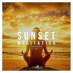 Sunset Meditation: Relaxing Chill Out Music Vol.11