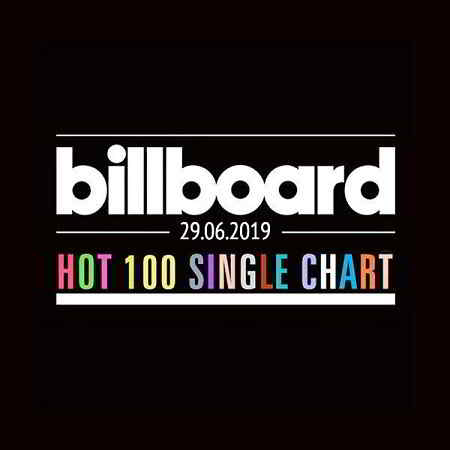Billboard Hot 100 Singles Chart 29.06.2019