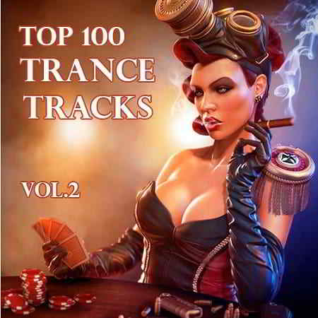 Top 100 Trance Tracks Vol.2
