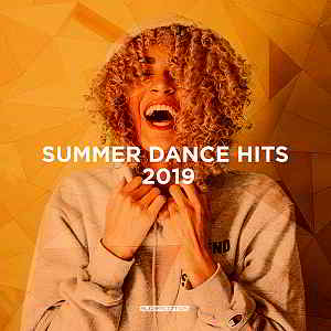 Summer Dance Hits 2019 [Supercomps Records]
