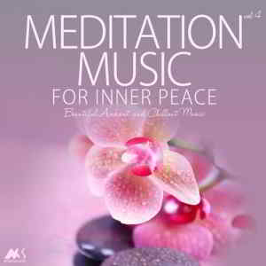 Meditation Music for Inner Peace Vol.4 (Beautiful Ambient and Chillout Music)