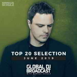 Markus Schulz - Global DJ Broadcast Top 20 June