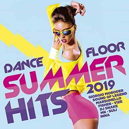 Dancefloor Summer Hits 2019 [2CD]
