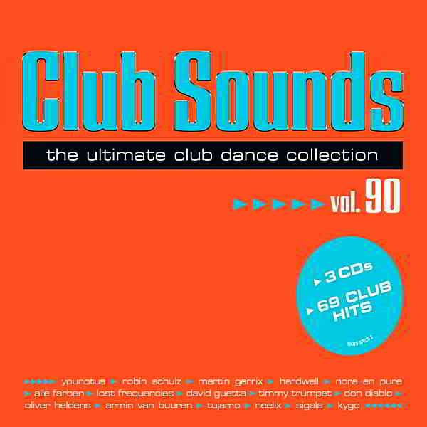 Club Sounds: The Ultimate Club Dance Collection Vol. 90 [3CD]