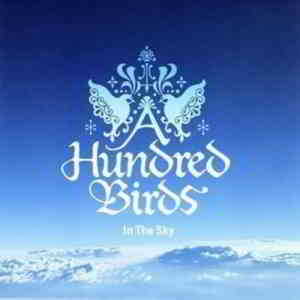 A Hundred Birds - In The Sky