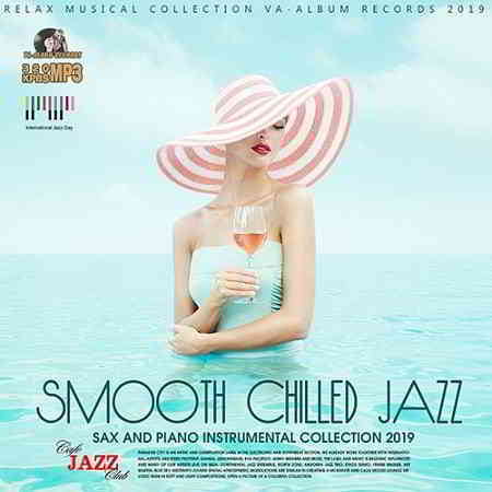 Smooth Chilled Jazz