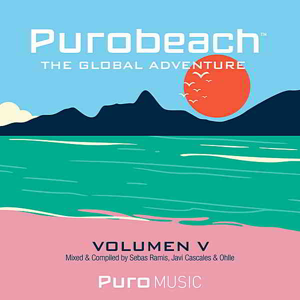 Purobeach Vol. Cinco The Global Adventure (2019) торрент