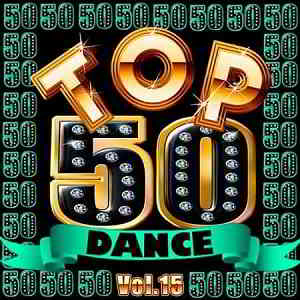 Top 50 Dance Vol.15