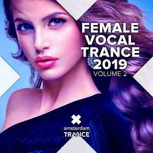 Female Vocal Trance 2019 Vol.2 (2019) торрент