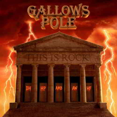 Gallows Pole - This Is Rock
