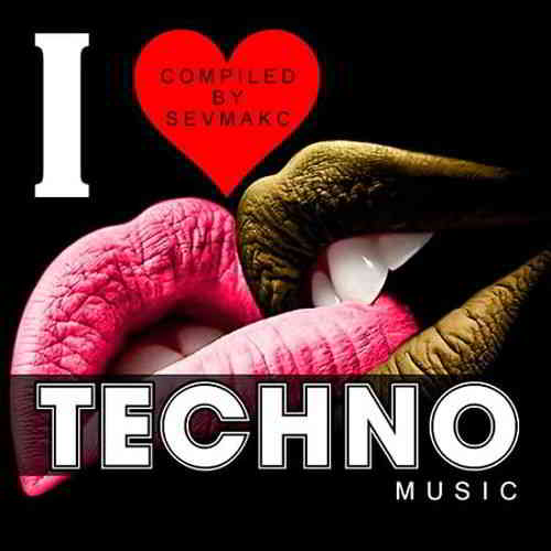 I Love Techno Music (2019) торрент