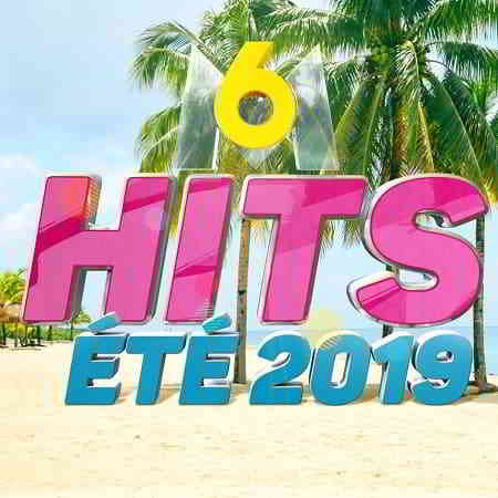 M6 Hits Ete 2019 [4CD] (2019) торрент