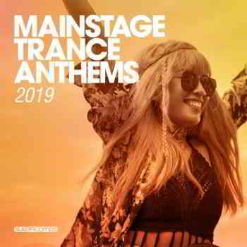 Mainstage Trance Anthems (2019) торрент