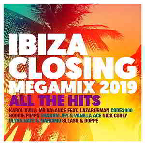 Ibiza Closing Megamix 2019: All The Hits