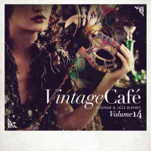 Vintage Cafe. Lounge & Jazz Blends Vol. 14