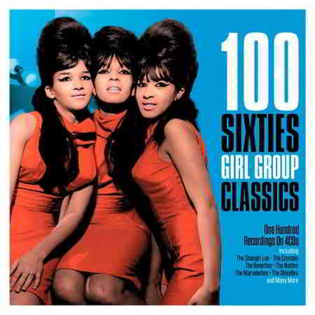 100 Sixties Girl Group Classics