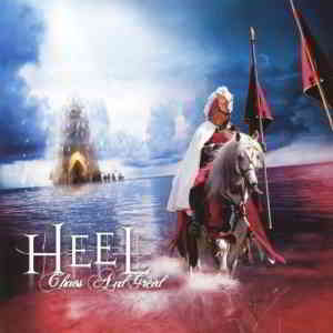 Heel - Chaos And Greed