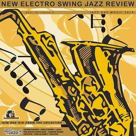 New Electro Swing: Jazz Review