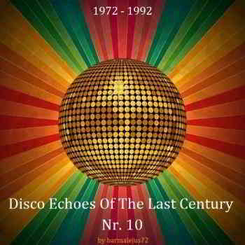 Disco Echoes Of The Last Century Nr. 10