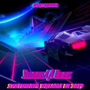 Sellorekt LA Dreams - Synthwave Dreams In 2019