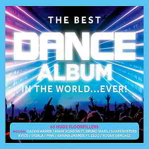 The Best Dance Album - In The World... Ever [3CD]