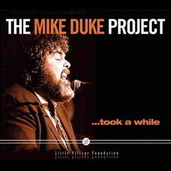 Mike Duke - The Mike Duke Project... Took A While