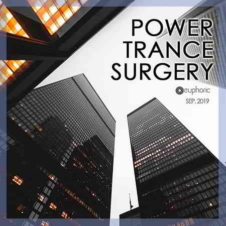 Power Trance Surgery: Euphoric Mix